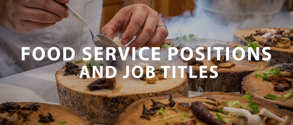 Food service positions